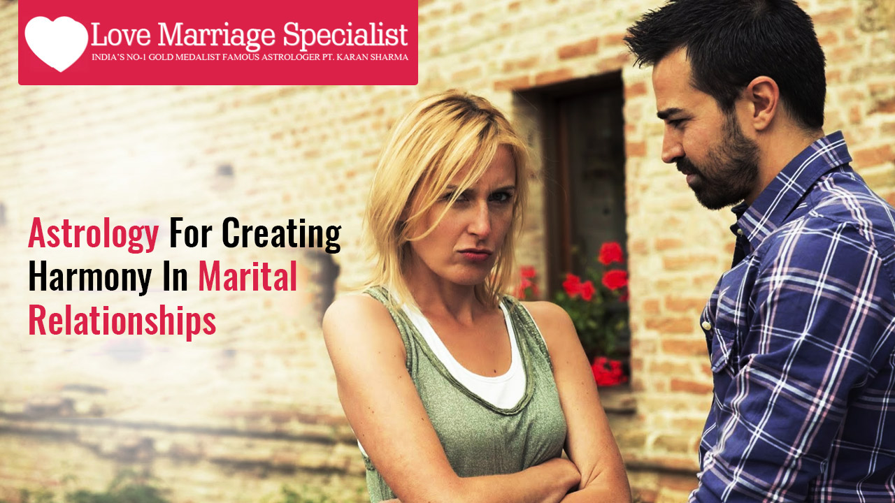 Astrology for creating harmony in marital relationships