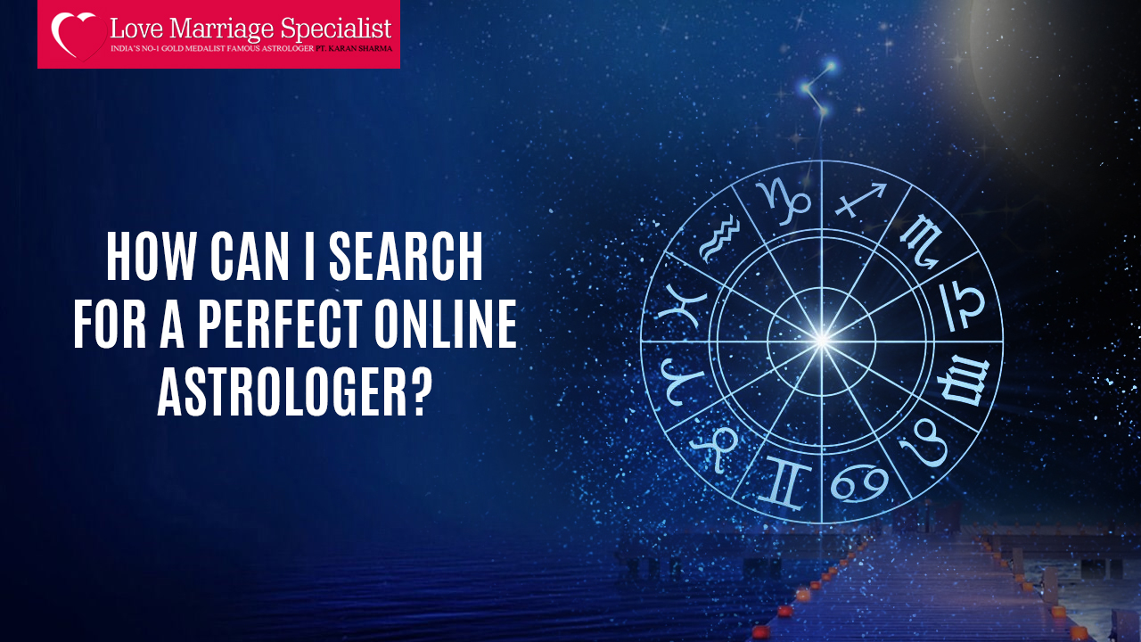 How can I search for a perfect online astrologer?